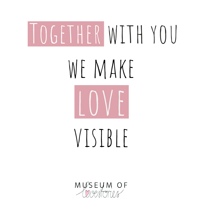 Together with you we make love visible